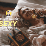 How to Sound Sexy on The Phone image