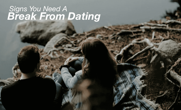 11 Signs That You Need a Break From Your Relationship Image